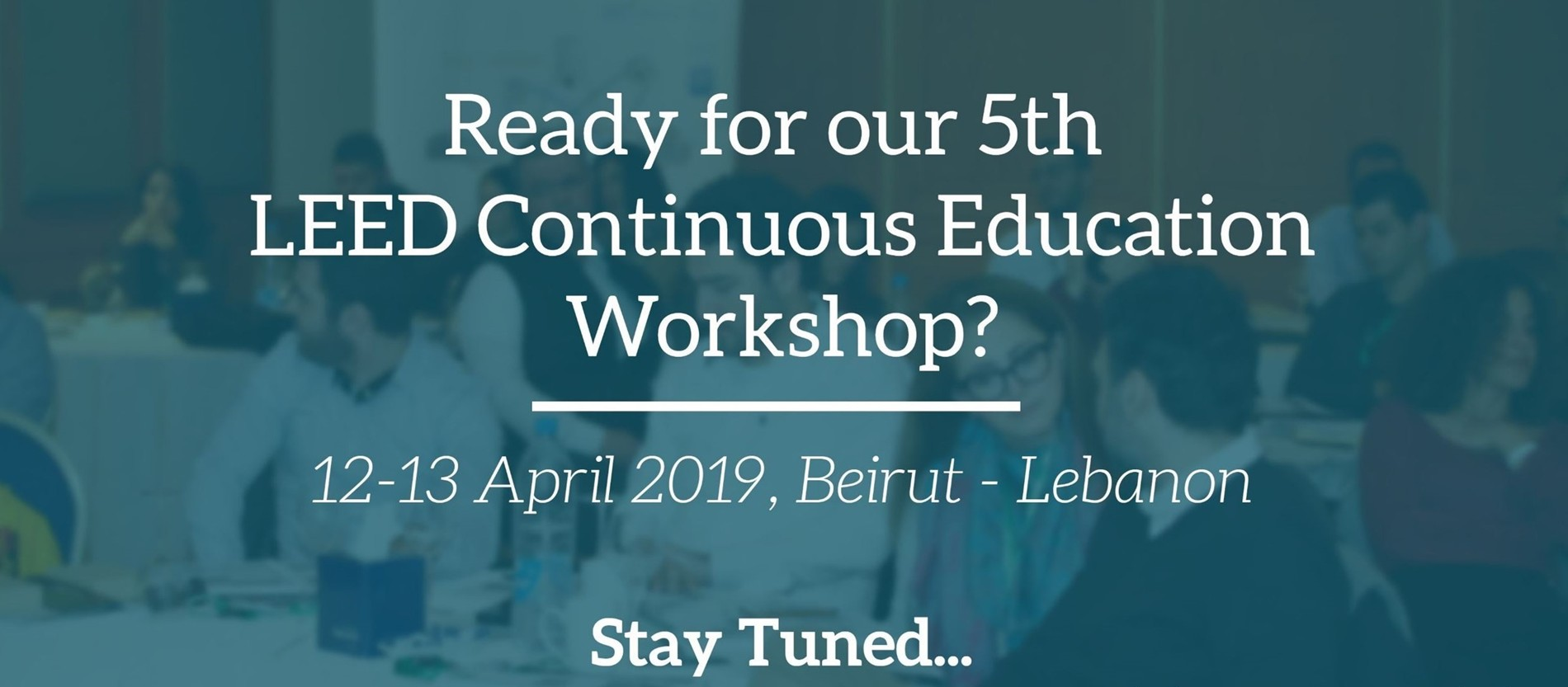 5th Beirut LEED Continuous Education Workshop